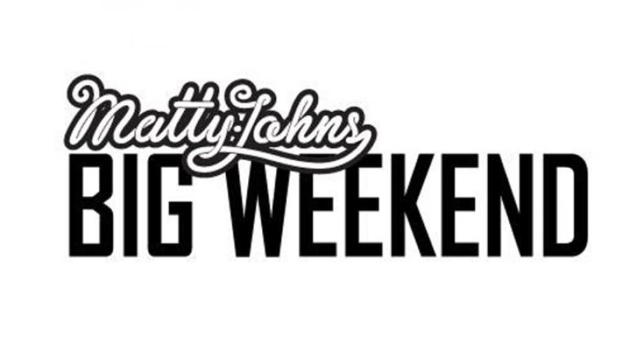 Matty Johns Big Weekend next episode air date poster