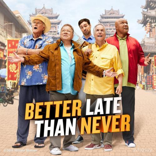 Better Late Than Never next episode air date poster