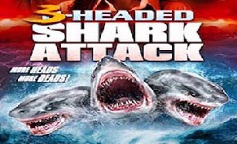 3-Headed Shark Attack next episode air date poster