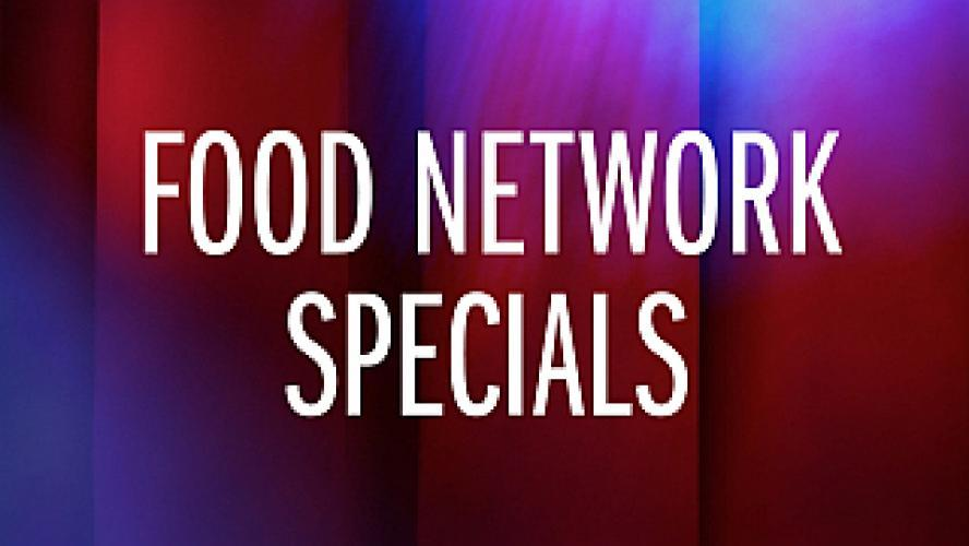 FOOD Network Specials next episode air date poster