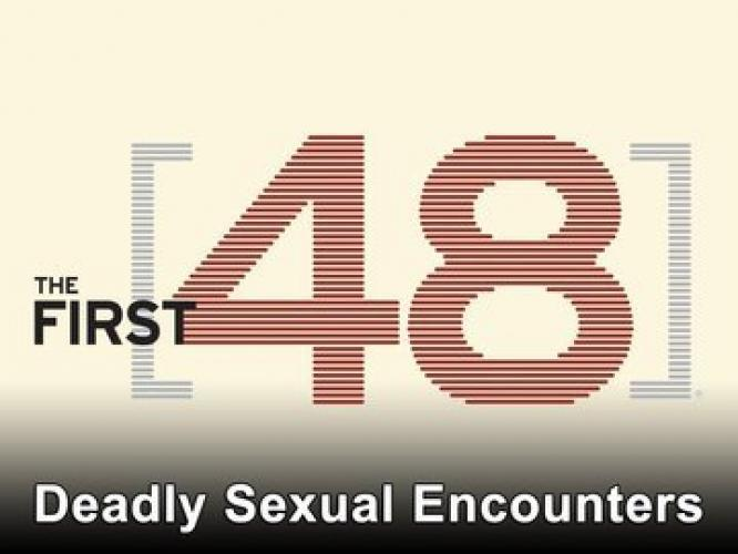 The First 48: Deadly Sexual Encounters next episode air date poster