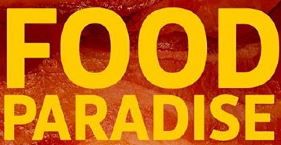 Food Paradise International next episode air date poster