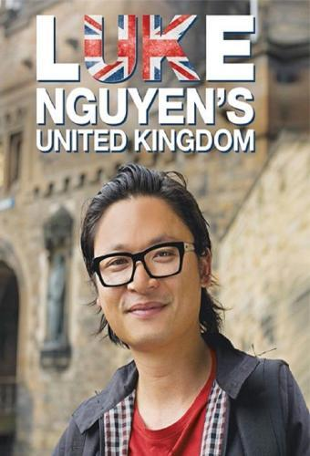 Luke Nguyen's United Kingdom next episode air date poster