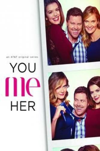 You Me Her next episode air date poster