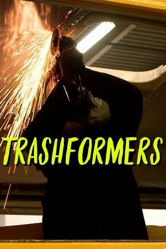 Trashformers next episode air date poster