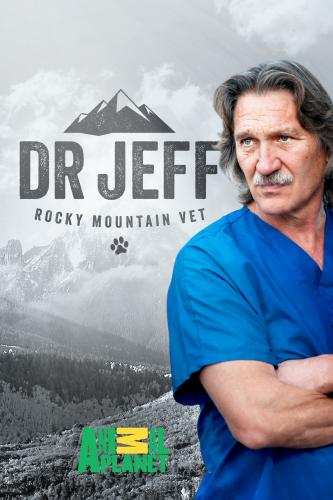 Dr. Jeff: Rocky Mountain Vet next episode air date poster