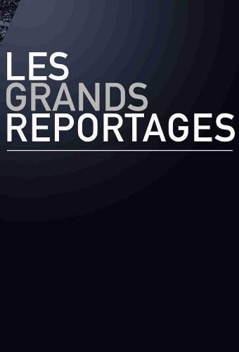 Les grands reportages next episode air date poster