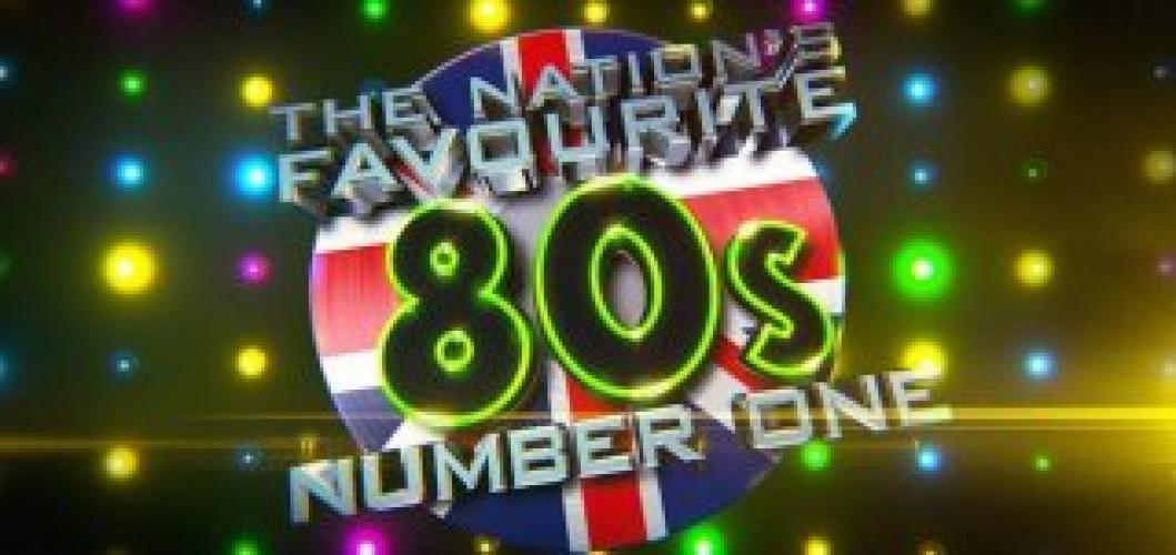 Nation's Favourite 80s Number 1 next episode air date poster