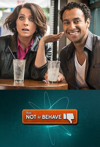 How Not To Behave next episode air date poster