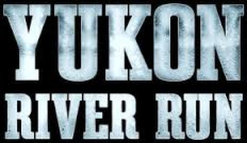 Yukon River Run next episode air date poster