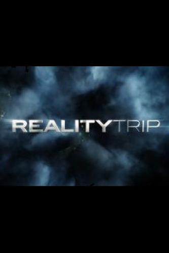 Reality Trip next episode air date poster