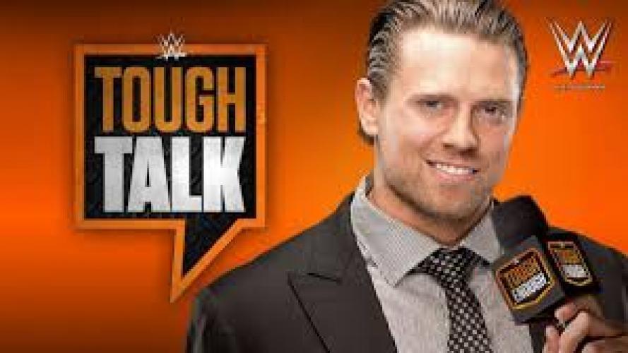 WWE Tough Talk next episode air date poster