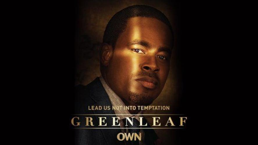 Greenleaf next episode air date poster
