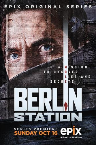 Berlin Station next episode air date poster
