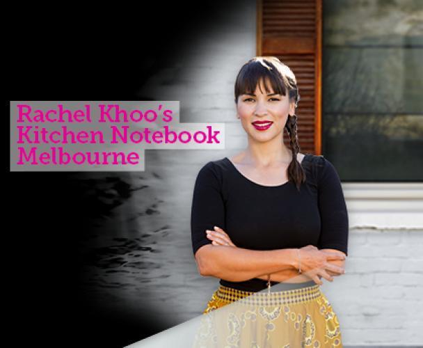 Rachel Khoo's Kitchen Notebook: Melbourne next episode air date poster