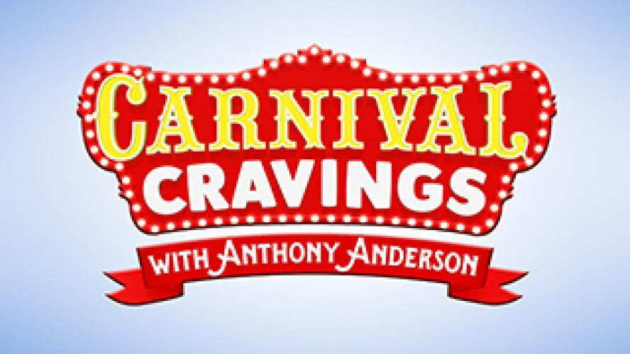 Carnival Cravings with Anthony Anderson next episode air date poster