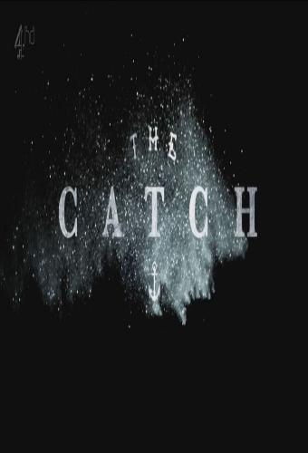 The Catch (UK) next episode air date poster
