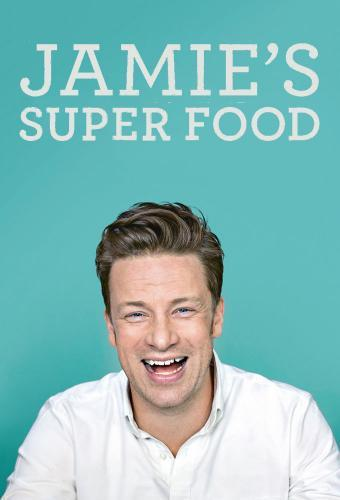 Jamie's Super Food next episode air date poster