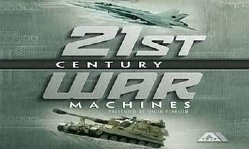 21st Century War Machines next episode air date poster
