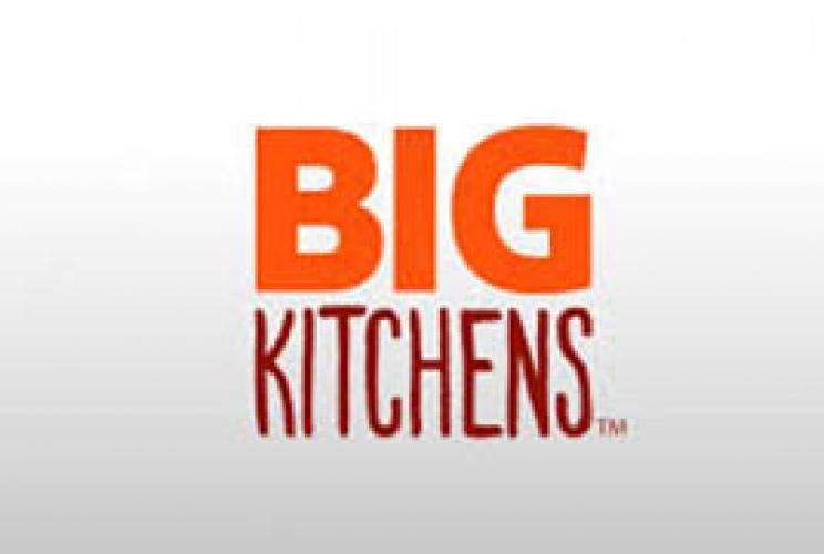 Big Kitchens next episode air date poster