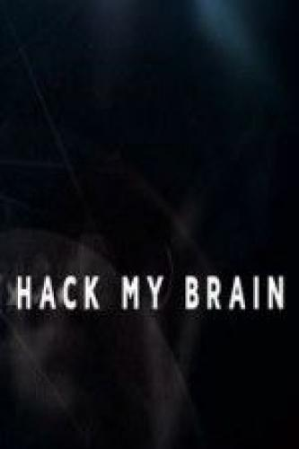 Hack My Brain next episode air date poster