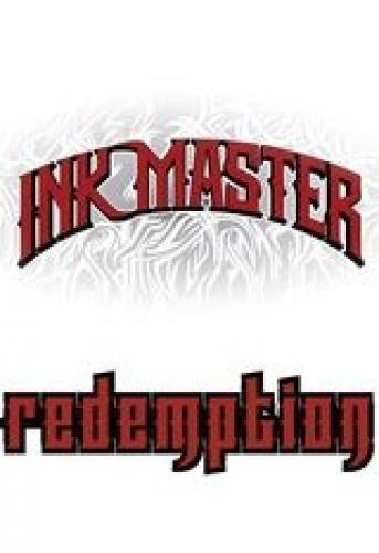 Ink Master: Redemption next episode air date poster