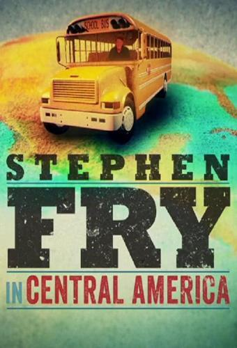 Stephen Fry in Central America next episode air date poster