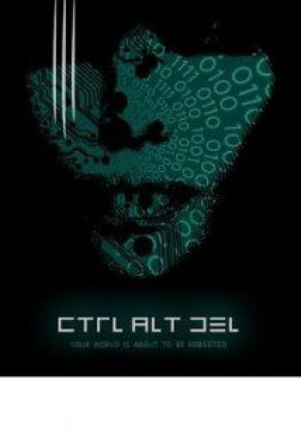 CTRL+ALT+DEL next episode air date poster