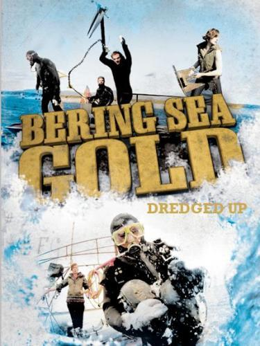 Bering Sea Gold: Dredged Up next episode air date poster