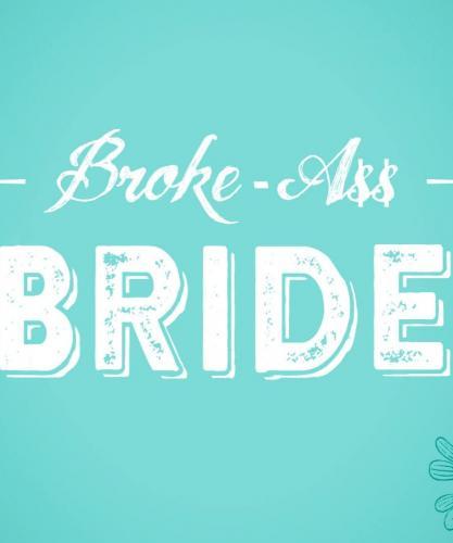 Broke-Ass Bride next episode air date poster