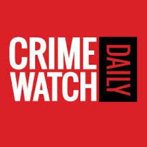 Crime Watch Daily next episode air date poster