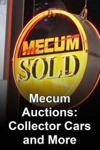 Mecum Auctions: Collector Cars & More next episode air date poster