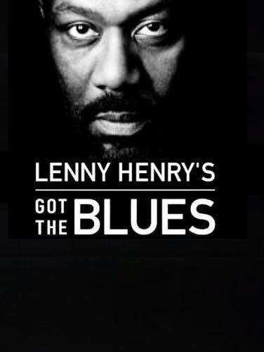 Lenny Henry's Got The Blues next episode air date poster