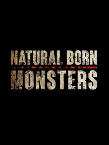 Natural Born Monsters next episode air date poster