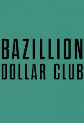 Bazillion Dollar Club next episode air date poster