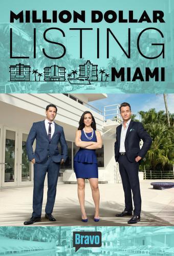 Million Dollar Listing Miami next episode air date poster