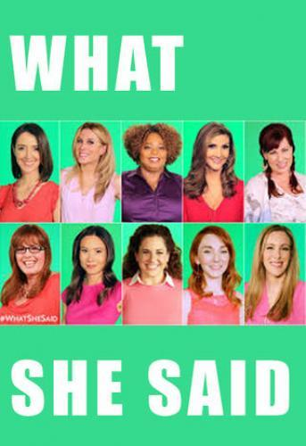 #WhatSheSaid next episode air date poster