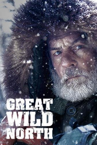 Great Wild North next episode air date poster