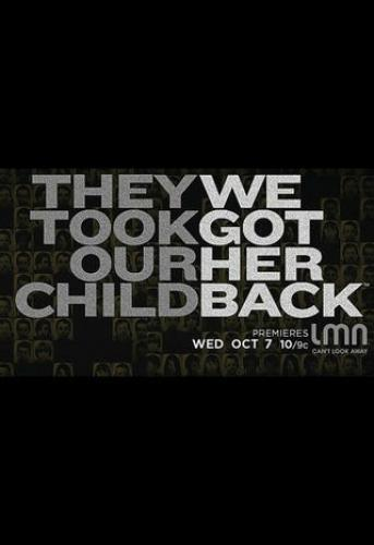 They Took Our Child: We Got Her Back next episode air date poster