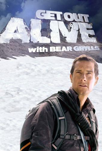 Get Out Alive with Bear Grylls next episode air date poster