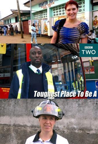 Toughest Place to be a... next episode air date poster