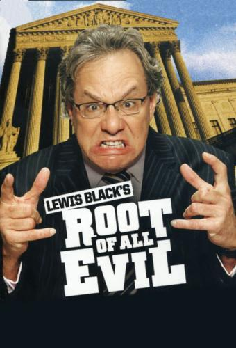Lewis Black's Root of All Evil next episode air date poster