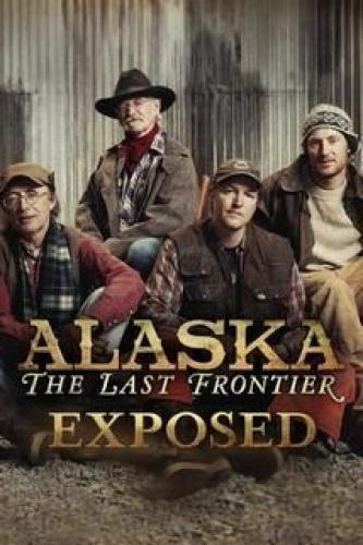 Alaska: The Last Frontier Exposed next episode air date poster
