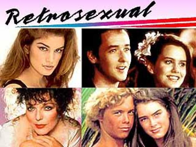 Retrosexual: The '80s next episode air date poster