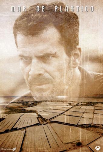 Mar de plastico next episode air date poster
