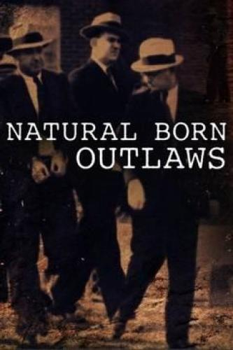 Natural Born Outlaws next episode air date poster