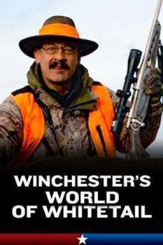 Winchester's World of Whitetail next episode air date poster