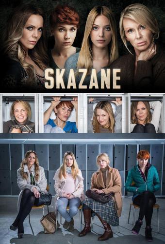 Skazane next episode air date poster