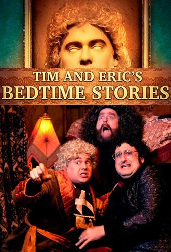 Tim and Eric's Bedtime Stories next episode air date poster
