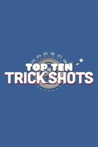 Top Ten Trick Shots next episode air date poster